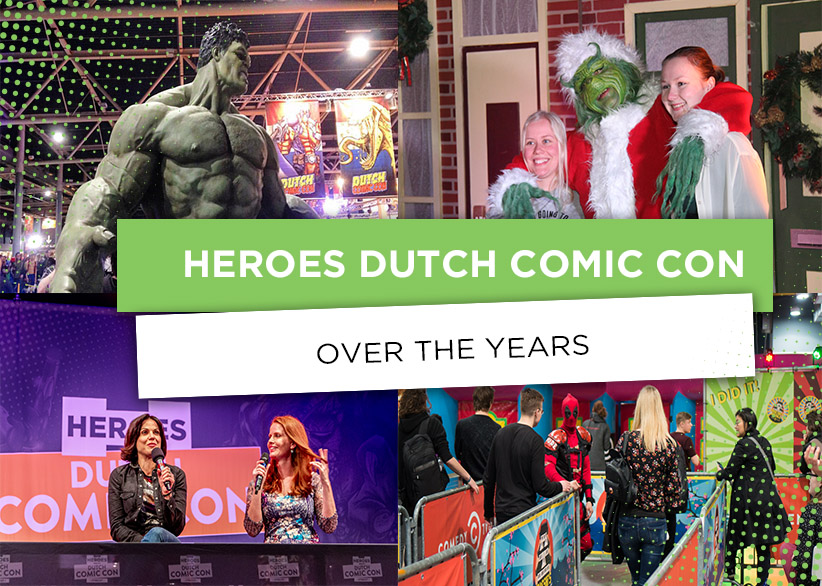 Heroes dutch comic con over the years