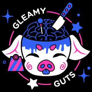 Gleamy Guts